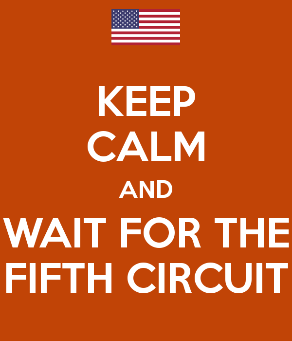 keep-calm-and-wait-for-the-fifth-circuit